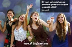 Young woman being silly - Anne Lamott quotes about friends and wanted - Funny Writing Quotes
