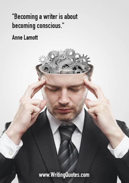 Man with gears in his head - Anne Lamott quotes about becoming and conscious - Quotes About Writing
