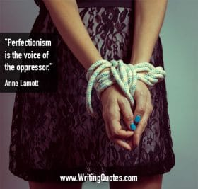 Woman with bound hands - Anne Lamott quotes about perfectionism and oppressor - Quotes About Writing