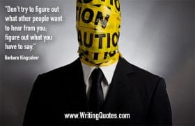Man in suit with caution tape around his head - Barbara Kingsolver quotes about figure and out - Inspirational Writing Quotes
