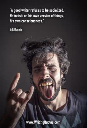 Man with wild hair and tongue hanging out, making devil horn gesture - Bill Barich quotes about refuses and socialized - Writing Fiction Quotes