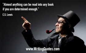 Man with pipe, in top hat, pointing in the air - C.S. Lewis quotes about determined and enough - Writing Quotes About Reading Books