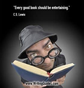 Man in thick glasses and fishing hat, holding open book - C.S. Lewis quotes about be and entertaining - Famous Quotes About Writing