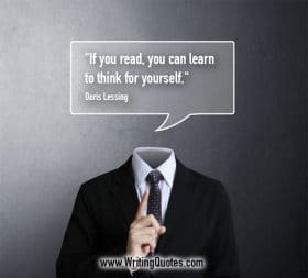 Headless suite man - Doris Lessing quotes about learn and think - Writing Quotes About Reading Books