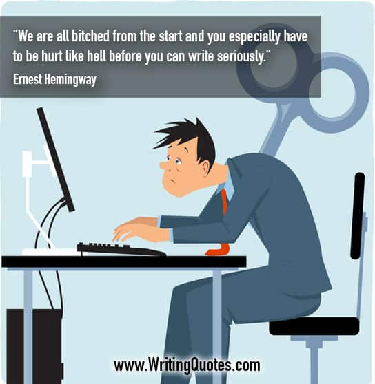 Man with key in back at computer - Ernest Hemingway quotes about bitched and seriously - Hemingway Quotes On Writing