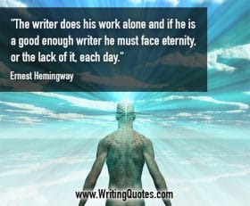 Man made of code in clouds - Ernest Hemingway quotes about face and eternity - Hemingway Quotes On Writing
