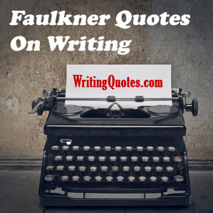 Faulkner quotes on writing logo