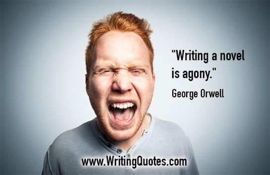Man screaming - George Orwell quotes about novel and agony - George Orwell Quotes On Writing