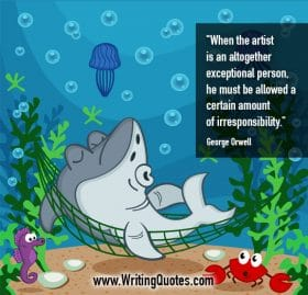 Shark in a hammock - George Orwell quotes about exceptional and person - George Orwell Quotes On Writing