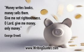 Piggy bank spitting out coins - George Orwell quotes about money and books - George Orwell Quotes On Writing