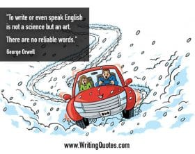 Car swerving in snow - George Orwell quotes about science and art - George Orwell Quotes On Writing
