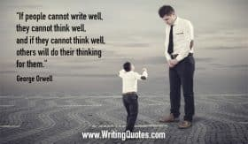 Little man aggressive with big man - George Orwell quotes about their and thinking - George Orwell Quotes On Writing