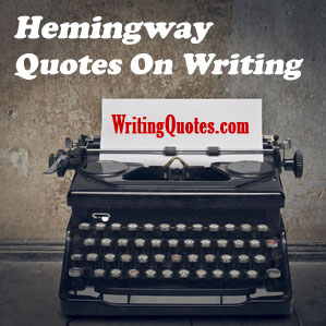 Hemingway quotes on writing logo