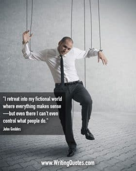 Man on puppet strings - John Geddes quotes about control and people - Writing Fiction Quotes