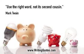 Piggy banks and light bulbs - Mark Twain quotes about word and cousin - Mark Twain Quotes On Writing