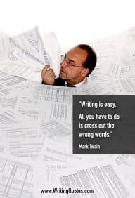 mark twain quotes writing If i had more time, i would have written a shorter letter mark twain, george that so large an interval of time was not spent in writing this.