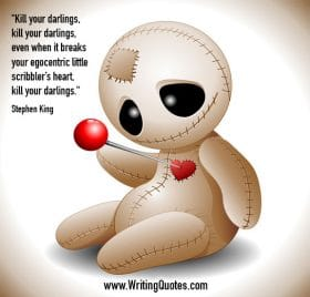 Doll with pin in its heart - Stephen King quotes about kill and darlings - Stephen King Quotes On Writing