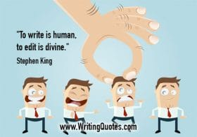 A character being plucked from a line - Stephen King quotes about edit and divine - Stephen King Quotes On Writing
