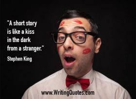 Man with lipstick kisses on face - Stephen King quotes about kiss and stranger - Stephen King Quotes On Writing