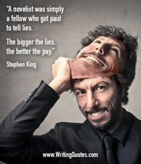 Man pulling off mask grinning - Stephen King quotes about paid and lies - Stephen King Quotes on Writing