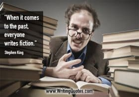 Man in glasses sitting in stacks of books - Stephen King quotes about past and fiction - Stephen King Quotes On Writing