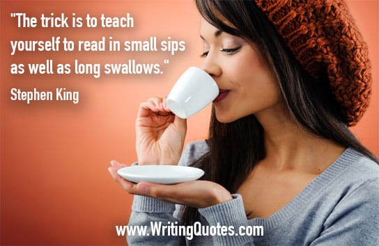 Woman sipping from cup - Stephen King quotes about trick and teach - Stephen King Quotes On Writing