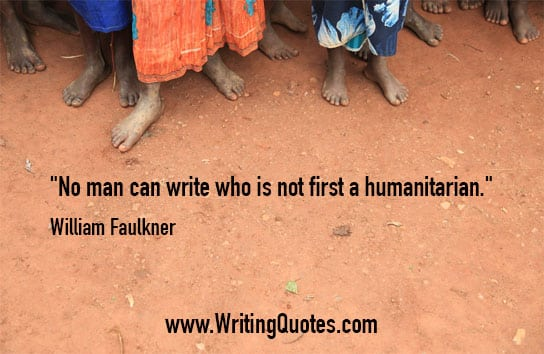 Ethnic feet standing on reddish ground - William Faulkner quotes about first and humanitarian - Faulkner Quotes On Writing