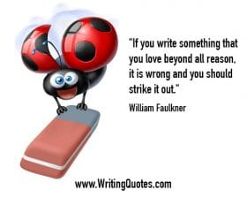 Flying ladybug with eraser - William Faulkner quotes about love and beyond - Faulkner Quotes On Writing