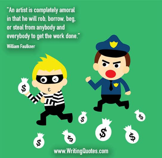 Cop chasing robber with bags of cash - William Faulkner quotes about amoral and rob - Faulkner Quotes On Writing