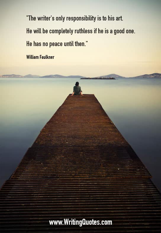 Person sitting on the end of long dock - William Faulkner quotes about completely and ruthless - Faulkner Quotes On Writing
