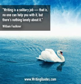 Swan swimming on blue water - William Faulkner quotes about solitary and job - Faulkner Quotes On Writing