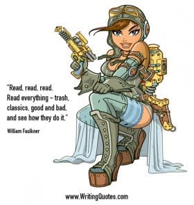 Animated steampunk chick - William Faulkner quotes about trash and classics - Faulkner Quotes On Writing