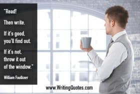 Man looking out window, drinking from a mug - William Faulkner quotes about throw and window - Faulkner Quotes On Writing