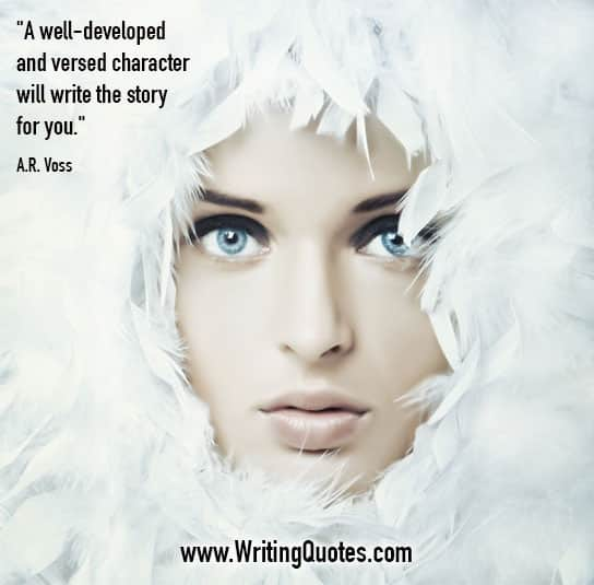 AR Voss Quotes – Versed Character – Quotes About Writing