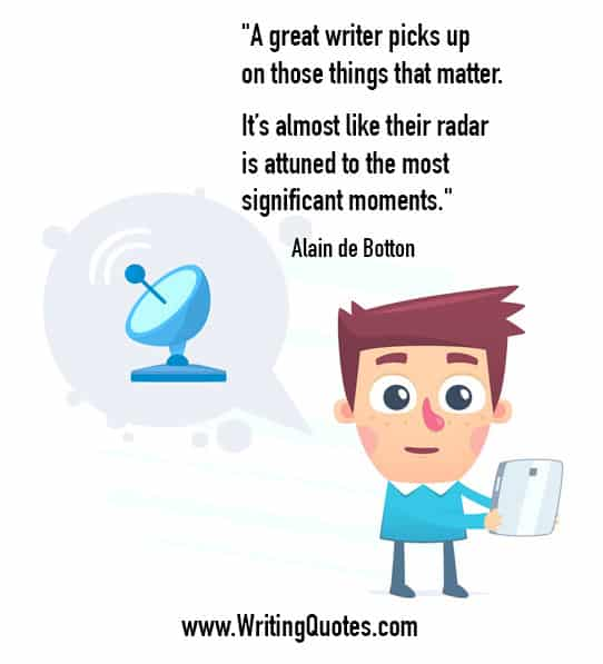 Alain de Botton Quotes – Radar Attuned – Inspirational Writing Quotes