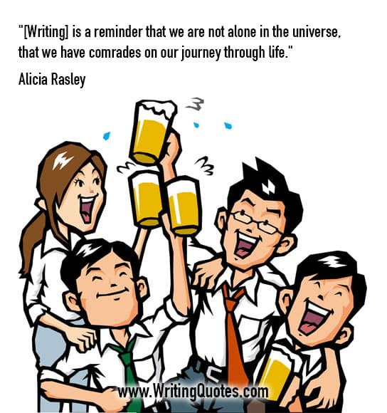 Alicia Rasley Quotes – Comrades Journey – Quotes About Writing