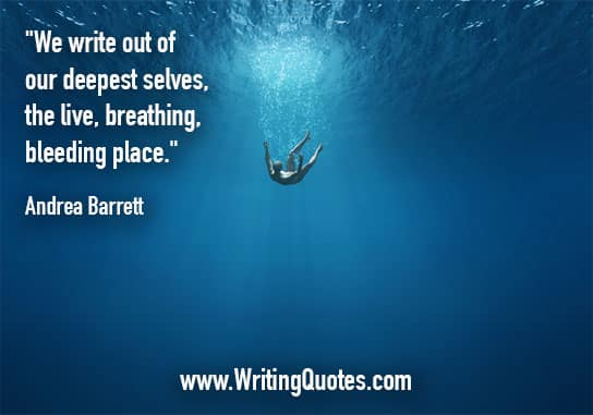 Andrea Barrett Quotes – Bleeding Place – Inspirational Writing Quotes