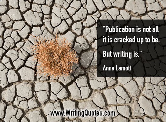 Anne Lamott Quotes – Publication Cracked – Quotes About Writing
