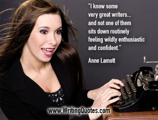 Anne Lamott Quotes – Wildly Enthusiastic – Inspirational Writing Quotes