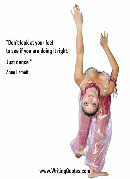 Anne Lamott Quotes – Feet Dance – Inspirational Writing Quotes