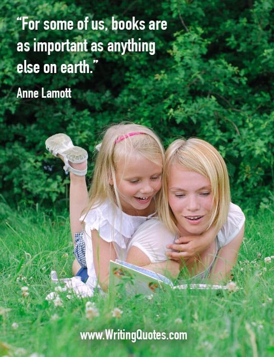 Anne Lamott Quotes – Important Anything – Writing Quotes About Reading Books