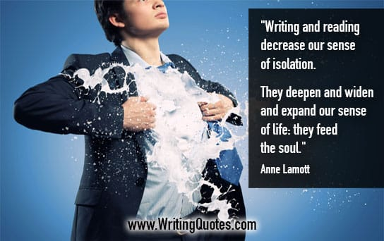 Anne Lamott Quotes – Decrease Isolation – Inspirational Writing Quotes