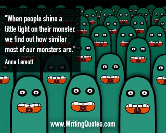 Anne Lamott Quotes – Similar Monster – Inspirational Writing Quotes