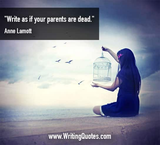 Anne Lamott Quotes – Parents Dead – Funny Writing Quotes