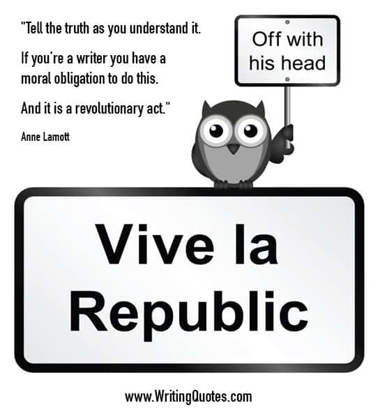 Anne Lamott Quotes – Revolutionary Act – Inspirational Writing Quotes