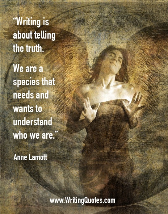 Anne Lamott Quotes – Species Understand – Inspirational Writing Quotes