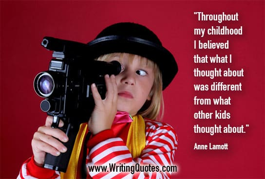 Anne Lamott Quotes – Kids Thought – Quotes About Writing