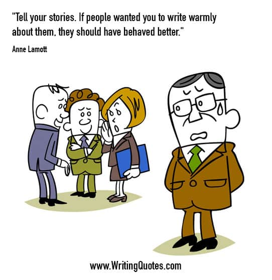 Anne Lamott Quotes – Warmly Behaved – Funny Writing Quotes