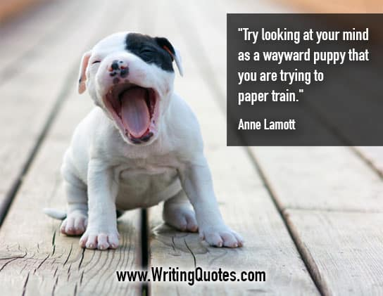 Anne Lamott Quotes – Wayward Puppy – Inspirational Writing Quotes