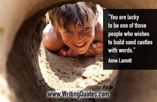 Anne Lamott Quotes – Wishes Build – Inspirational Writing Quotes